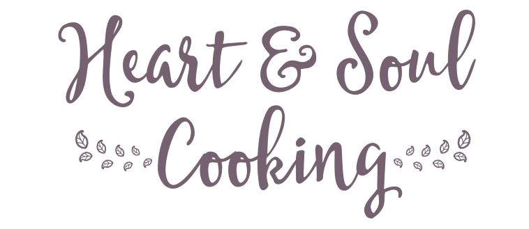 Heart & Soul Cooking